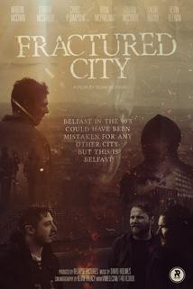 Fractured City  - Fractured City