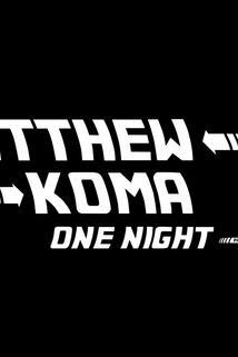 Matthew Koma: One Night