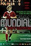 Mundial: The Highest Stakes