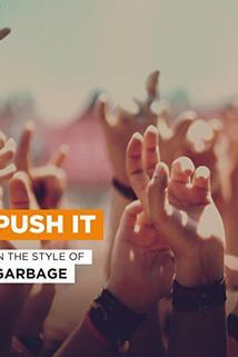Garbage: Push It