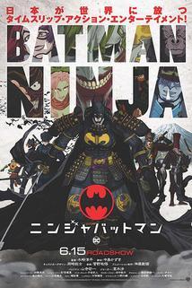 Batman Ninja  - Batman Ninja