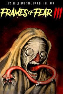 Frames of Fear 3 ()