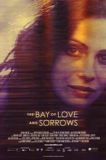The Bay of Love and Sorrows  - The Bay of Love and Sorrows