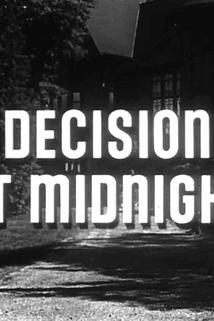 Decision at Midnight  - Decision at Midnight