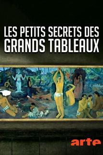 Les petits secrets des grands tableaux ()