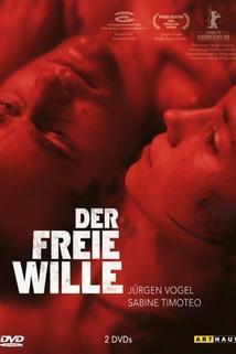 Svobodná vůle  - Der freie Wille