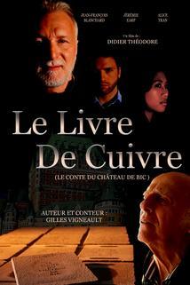 Le Livre de cuivre: Le conte du Château de Bic