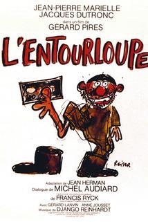 Entourloupe, L'