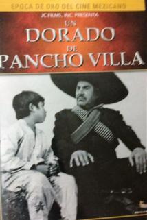 Dorado de Pancho Villa, Un