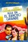 Allá en el Rancho Grande (1936)