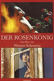 Rosenkönig, Der
