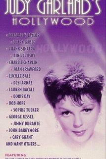 Judy Garland's Hollywood  - Judy Garland's Hollywood