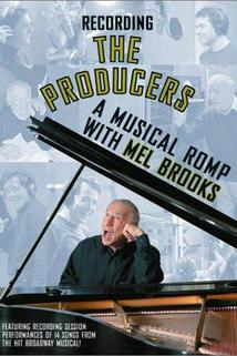 Recording 'The Producers': A Musical Romp with Mel Brooks  - Recording 'The Producers': A Musical Romp with Mel Brooks