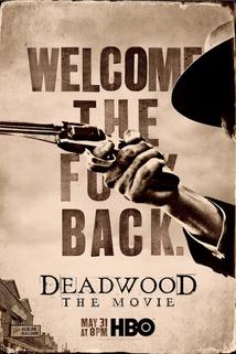 Deadwood: The Movie  - Deadwood: The Movie