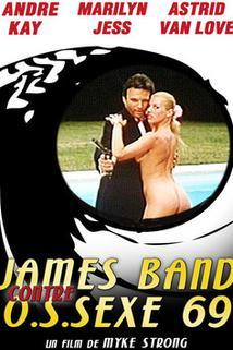 James Bande contre O.S.Sex 69