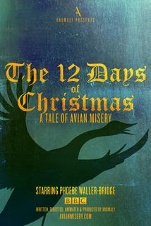 The 12 Days of Christmas: A Tale of Avian Misery
