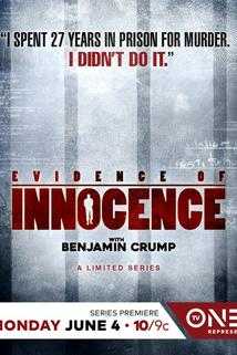 Evidence of Innocence: TV One Series to Look at the Wrongly Convicted