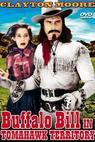 Buffalo Bill in Tomahawk Territory