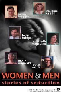 Women and Men: Stories of Seduction  - Women and Men: Stories of Seduction
