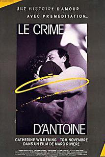 Crime d'Antoine, Le