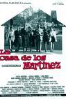 Casa de los Martínez, La