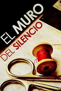Muro del silencio, El