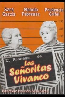 Señoritas Vivanco, Las