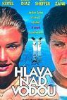 Hlava nad vodou (1996)