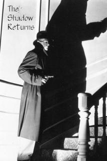 The Shadow Returns