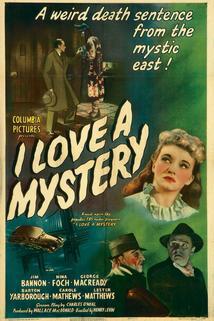I Love a Mystery  - I Love a Mystery