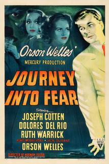 Cesta do strachu  - Journey Into Fear