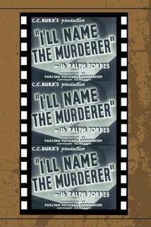 I'll Name the Murderer