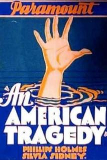 An American Tragedy  - An American Tragedy