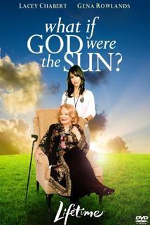 Co kdyby Bůh byl sluncem...