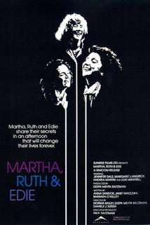 Martha, Ruth & Edie  - Martha, Ruth & Edie