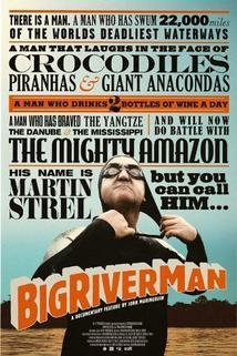 Big River Man  - Big River Man