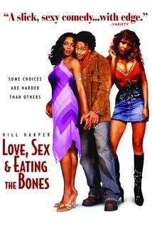 Love, Sex and Eating the Bones  - Love, Sex and Eating the Bones