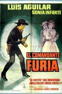 Comandante Furia, El