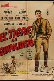 Tigre de Guanajuato: Leyenda de venganza, El