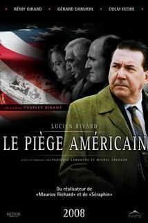 Piège américain, Le