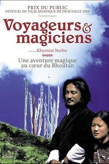 Poutníci a kouzelníci  - Travellers and Magicians