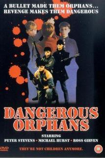Dangerous Orphans