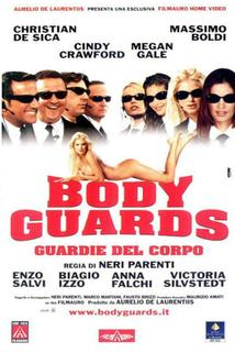 Bodyguards - Guardie del corpo  - Bodyguards - Guardie del corpo