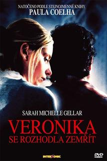 Veronika se rozhodla zemřít