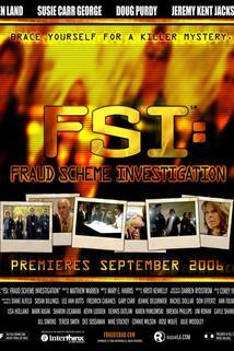FSI: Fraud Scheme Investigation  - FSI: Fraud Scheme Investigation