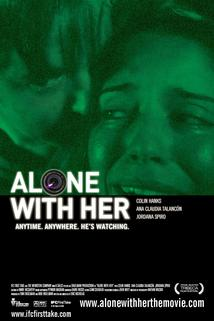 Alone with Her  - Alone with Her