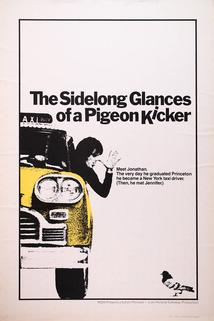 The Sidelong Glances of a Pigeon Kicker  - The Sidelong Glances of a Pigeon Kicker