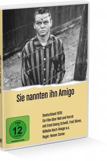 Sie nannten ihn Amigo