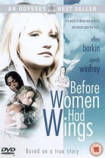 Before Women Had Wings  - Before Women Had Wings