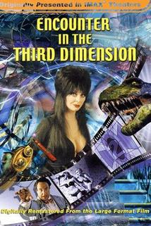 Encounter in the Thrid Dimension